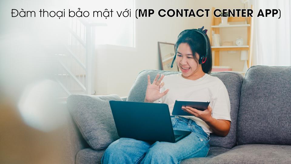 dam-thoai-bao-mat-voi-contact-center-app